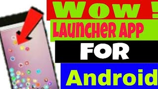 Best launcher apps 2018  for Android || jk techno traffic