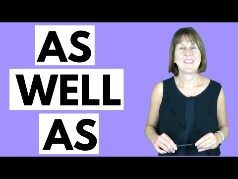 How to use AS WELL AS in English -  English grammar lesson