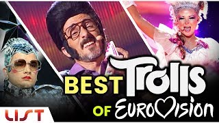Top 10 Best Troll Acts of Eurovision Song Contest