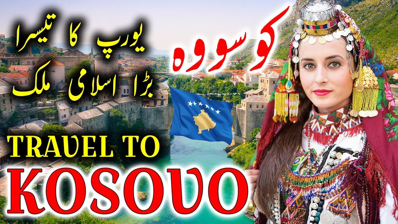 Travel To Kosovo | Full History, Documentary About Kosovo In Urdu, Hindi By  Jani TV | کوسووہ کی سیر