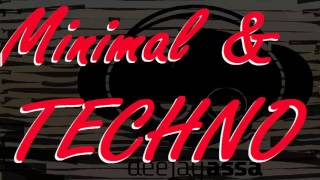 MINIMAL & TECHNO MIX 2015 (Disco Club Music)  DJ aSSa #001