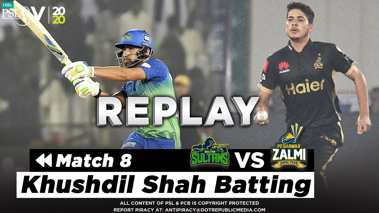Khushdil Shah Match Winning Knock | Peshawar Zalmi vs Multan Sultans | Match 8 | HBL PSL 2020