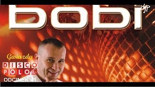BOBI - Gwiazdy disco polo