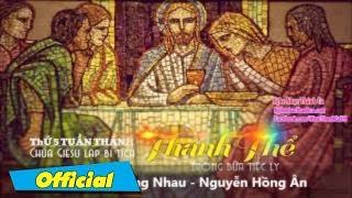 Hãy Yêu Thương Nhau - Nguyễn Hồng Ân - thanh ca Hồng Ân