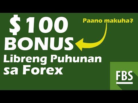 paano-ma-kuha-ang-free-$100-bonus-ng-fbs?-libreng-puhunan-para-sa-mga-forex-traders