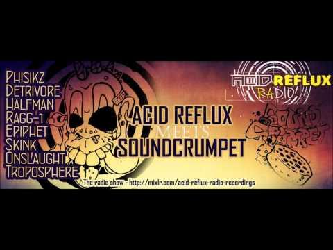 Acid Reflux Radio meets SoundCrumpet - Onslaught