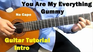 Gummy You Are My Everything Guitar Tutorial No Capo ( Intro ) - Guitar Lessons for Beginners