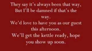 Your Evil Shadow Has A Cup Of Tea Lyrics