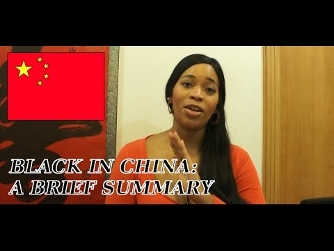 BLACK IN CHINA: A Brief Summary