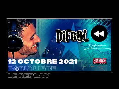 🎧Radio Libre du Mardi 12 Octobre 2021 // Difool est sur Skyr