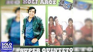 KOLI ARCE QUINTETO IMPERIAL SUPER QUINTETO [ENGANCHADO CD COMPLETO]