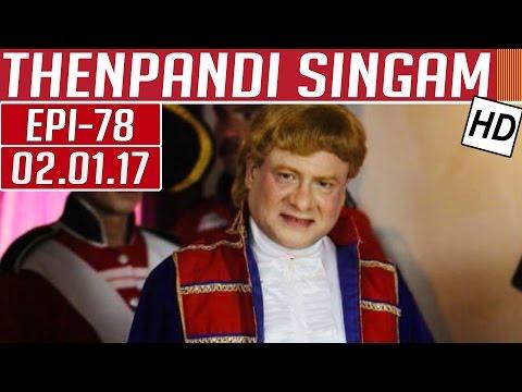 Thenpandi Singam | Epi 78 | 02/01/2017 |...