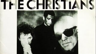 The Christians - The Christians (Full Album) 1987