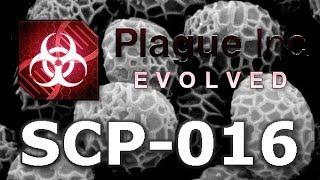 Plague Inc: Custom Scenarios - SCP-016