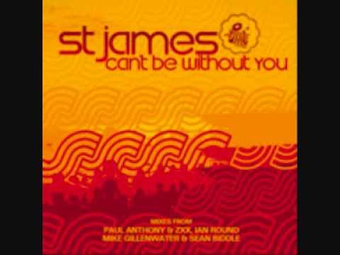 St James - Can't be without you - Ian Round Remix