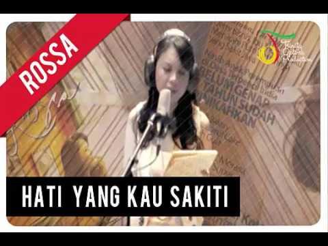 Rossa - Hati Yang Kau Sakiti ( Official Music Video )