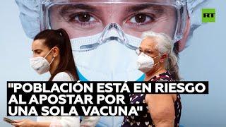 """Diputado español: """"Apostamos todo en una determinada vacuna que cuenta con graves dificultades"""""""