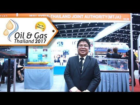 [Interview Ep.2] Malaysia Thailand Joint Authority at Oil & Gas Thailand (OGET) 2017 Exhibition