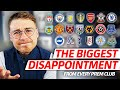 EVERY PREMIER LEAGUE CLUBS BIGGEST DISAPPOINTMENT