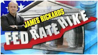 Jim Rickards -- Federal Reserve Lifts Interest Rates, Flags End of 'Accommodative' Policy