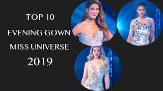 TOP 10 EVENING GOWN MISS UNIVERSE 2019 ( Top 10 Áo Dạ Hội MISS UNIVERSE 2019)