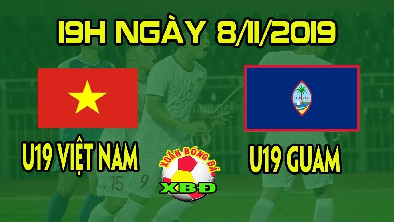 Tin Bóng Đá Việt Nam 8/11: Lịch Trực Tiếp Thi Đấu U19 Việt Nam vs U19 Guam