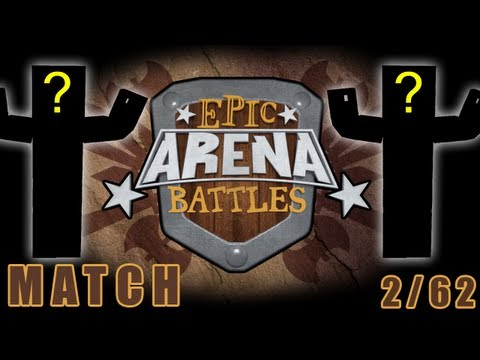 Epic Arena Battles Match 2/62  [Right One]  #EAB