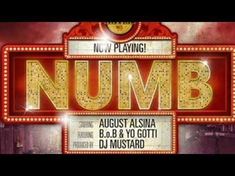 August Alsina Ft. B.o.B & Yo Gotti - Numb (Clean Edit)