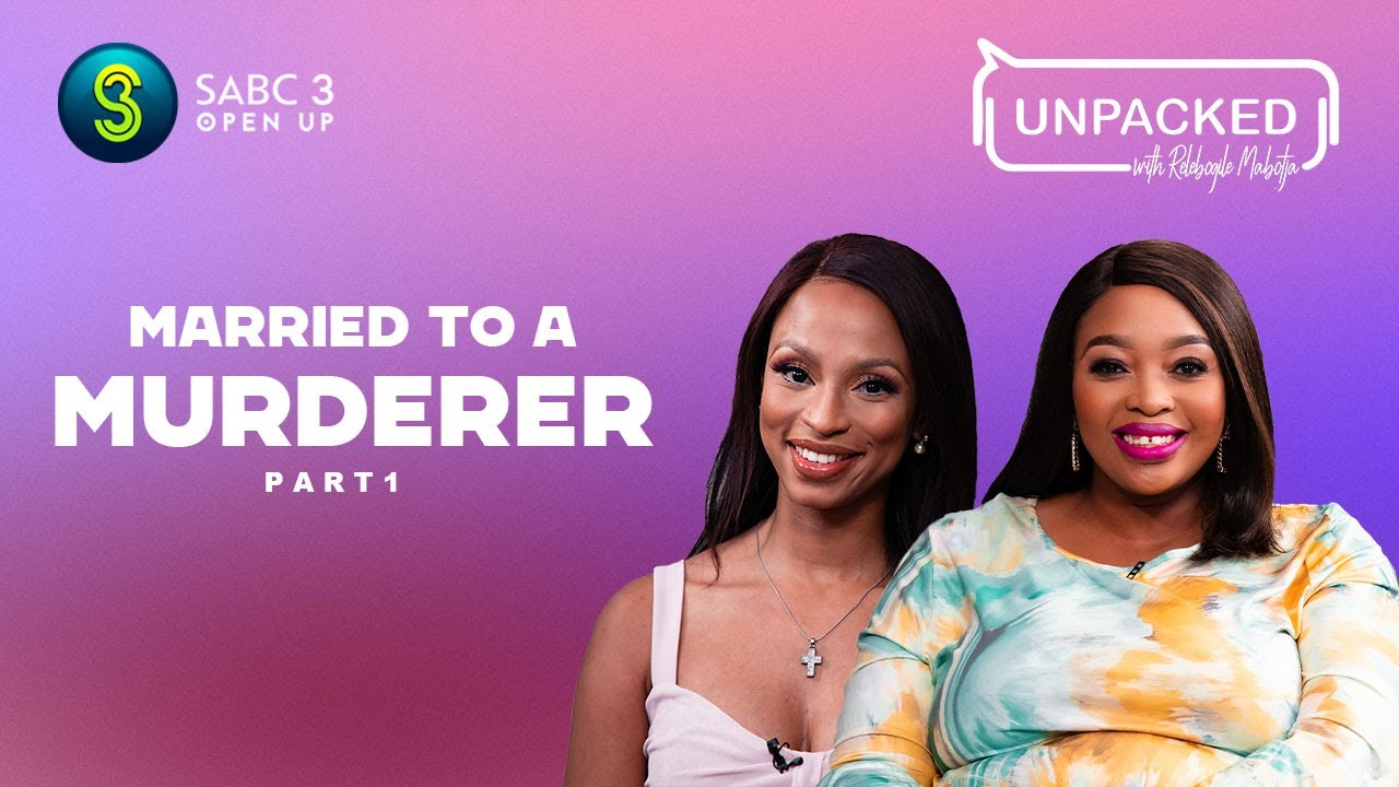 Download I lived with a Murderer (Part 1) | Unpacked with Relebogile Mabotja - Episode 2 | Season 3