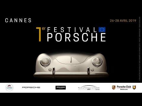 PREMIER FESTIVAL PORSCHE EUROPE - FIRST EUROPE PORSCHE FESTIVAL - CANNES 2019