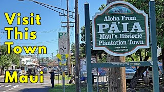 Paia Maui.  Historic Town. Visit This Town On The Road To Hana