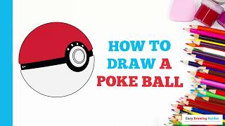 How to Draw a Poké Ball from Pokémon in a Few Easy Steps: Drawing Tutorial for Kids and Beginners