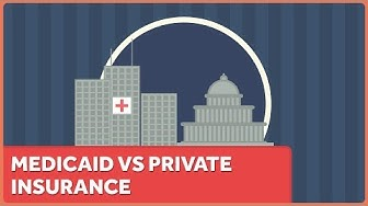 Is Medicaid Coverage Better or Worse than Private Insurance?