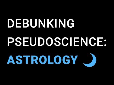 Pseudoscience Debunked Astrology