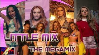 Little Mix - The Megamix Edition [Rigel Mix]