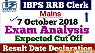IBPS RRB Clerk Mains-2018 || Final Cut Off || Result Date || Exam Analysis