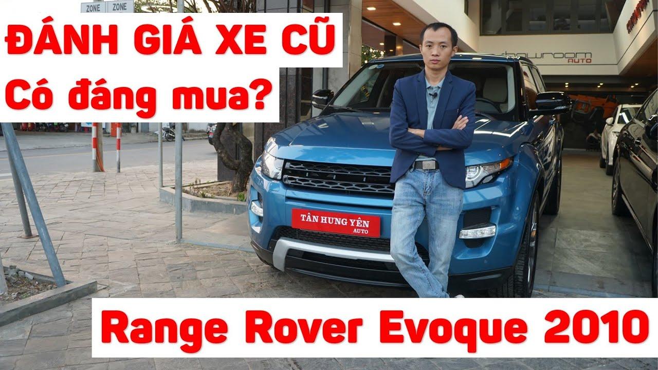 Đánh giá xe cũ Range Rover Evoque 2010 tại Showroom Tân Hưng Yên Auto Đà Nẵng
