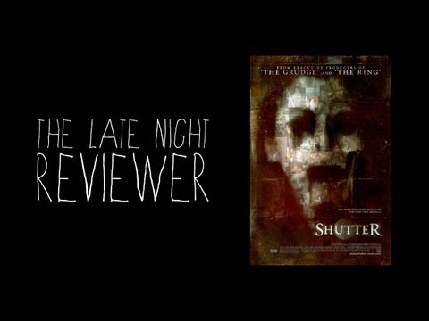Late Night Reviews: Shutter (2008 remake)