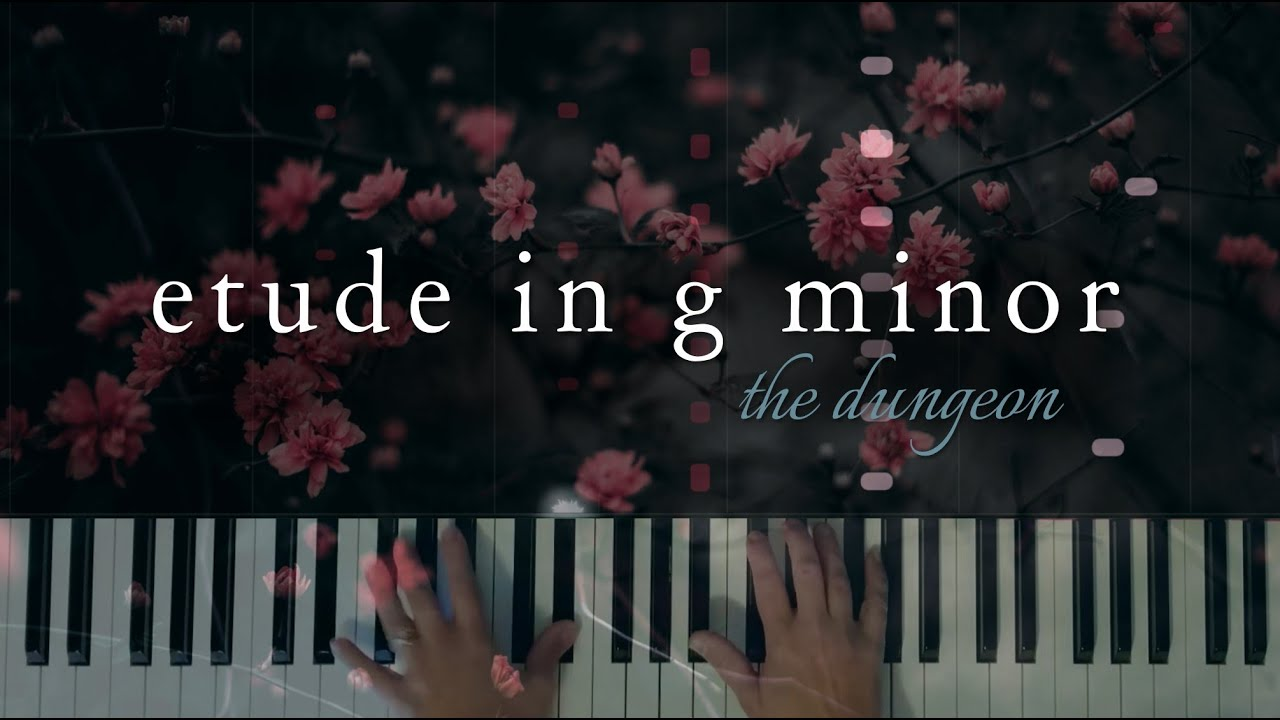 Etude in G minor: The Dungeon (Original Piano Solo)