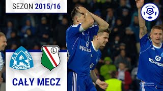 Ruch Chorzów - Legia Warszawa [1. połowa] sezon 201516 kolejka 32