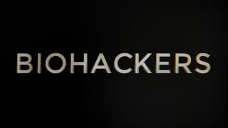 Biohackers: A journey into cyborg America