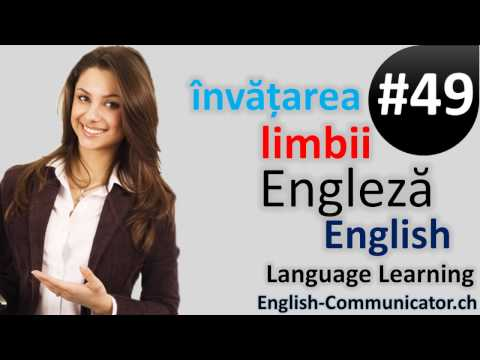 #49 Limba Engleza Curs English Română Romanian Brăila Deta Jimbolia Oltenița Sebiș Valea