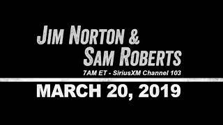 Jim Norton and Sam Roberts March 20, 2019 (Matteo Lane, Sean Evans)