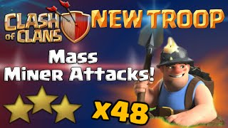 Clash of Clans | Mass Miner Attacks in CoC - New Troop Gameplay May 2016