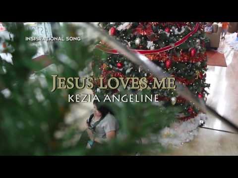 Kezia Angeline - Jesus Loves Me