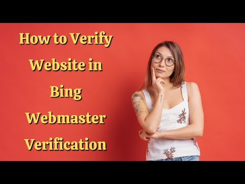 How To Verify Website In Bing Webmaster Verification