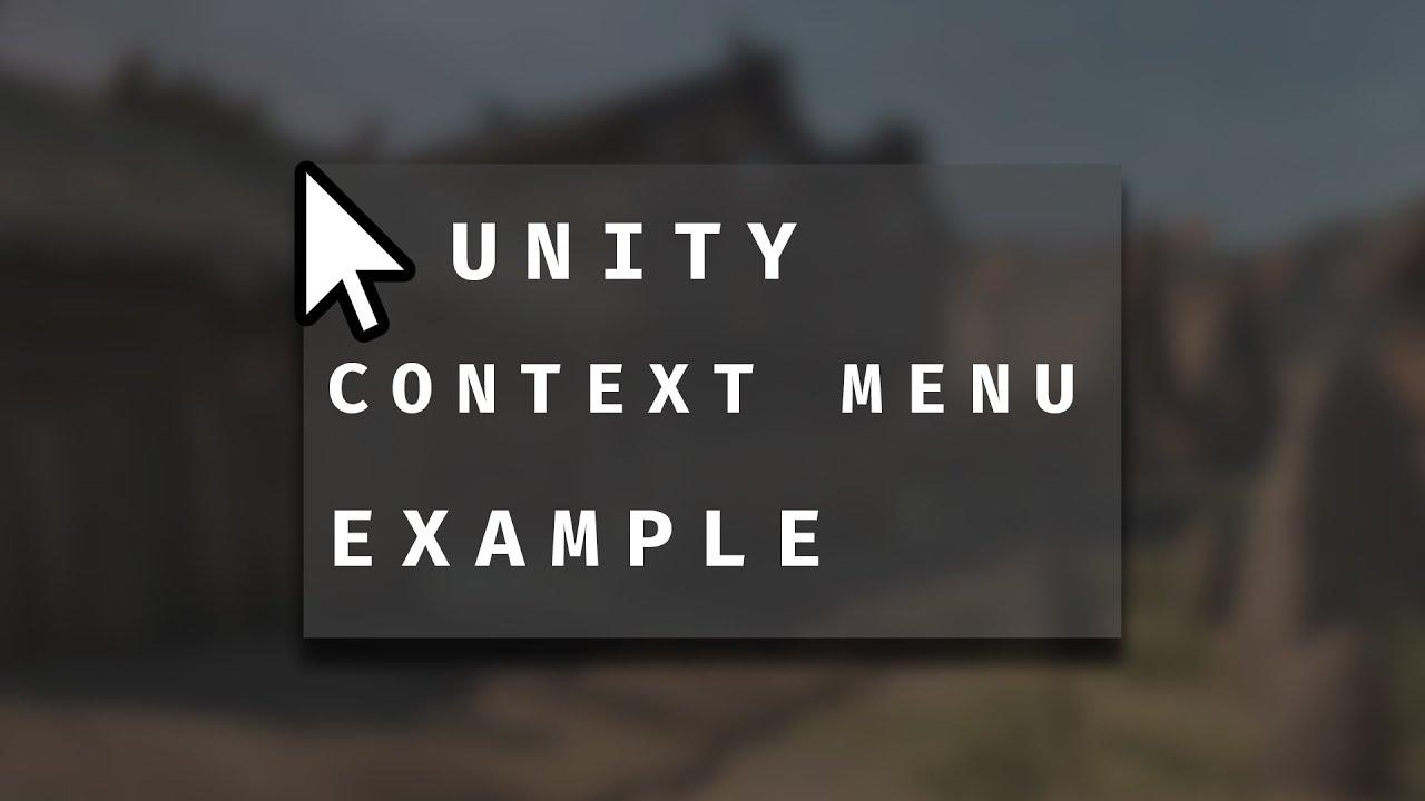 Unity Context Menu