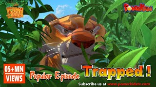 Jungle Book Cartoon Show Full HD - Season 1 Episode 47 - Trapped!