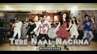 Tere Naal Nachna || Nawabzaade || Dance choreography | scientist abhi | Badshah, Sunanda S