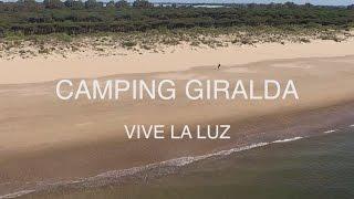 VIVE LA LUZ - Camping Giralda - Isla Cristina